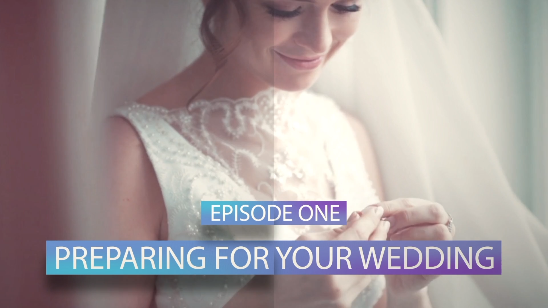 Episode 1 Preparing for your Wedding