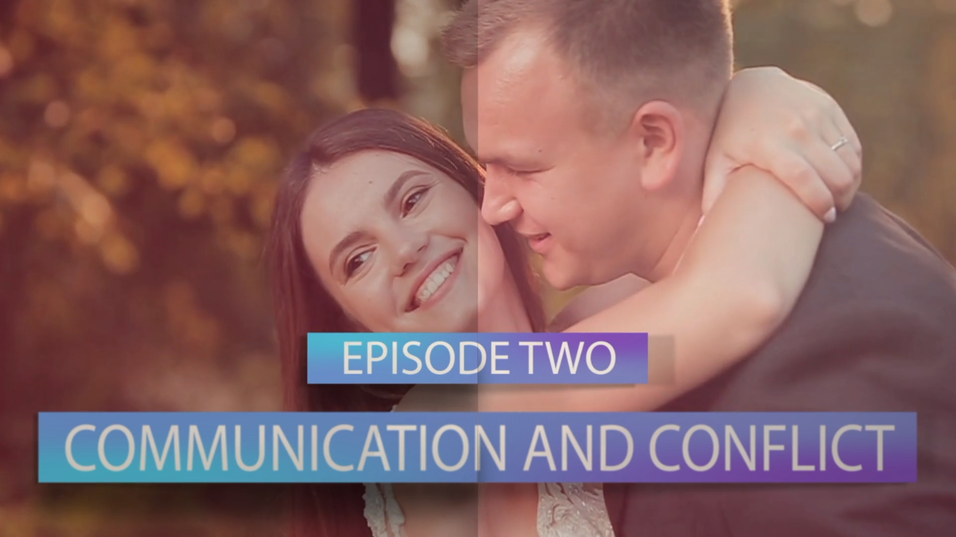 Episode 2 Communication and Conflict